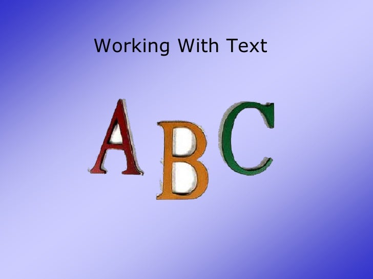 Working With Text<br />