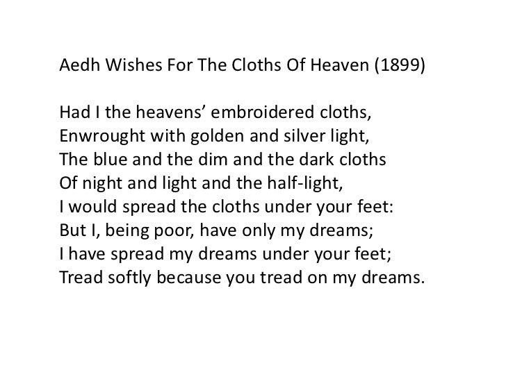 wb yeats cloths of heaven meaning
