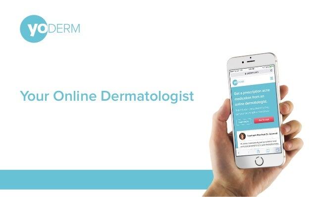 Your Online Dermatologist