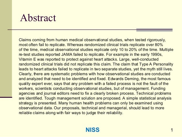 1 Abstract Claims coming from human medical observational studies, when tested rigorously, most often fail to replicate. W...