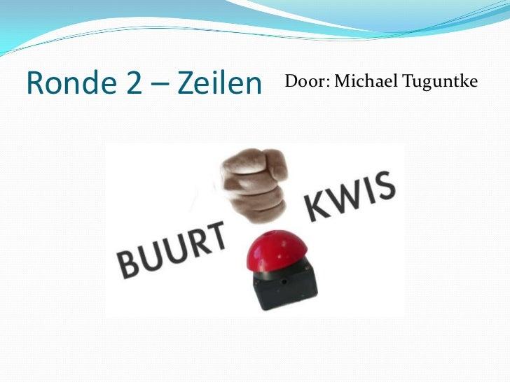 Antwoorden ronde:Geschiedenis Arnhem-West<br />> Vraag1 : D. Melkboer De Groen. <br />> Vraag 2: D: 115x<br />> Vraag 3: B...