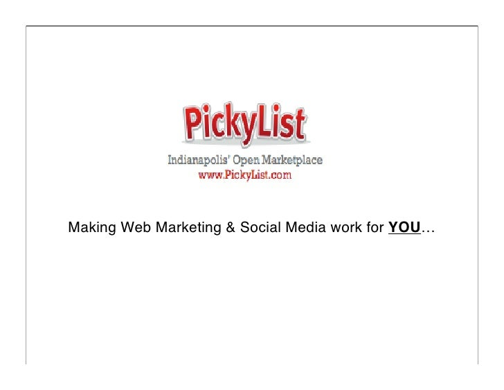 Making Web Marketing & Social Media work for YOU…