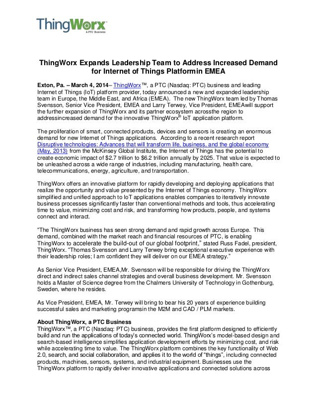 ThingWorx Expands Leadership Team to Address Increased Demand for Internet of Things Platformin EMEA Exton, Pa. – March 4,...