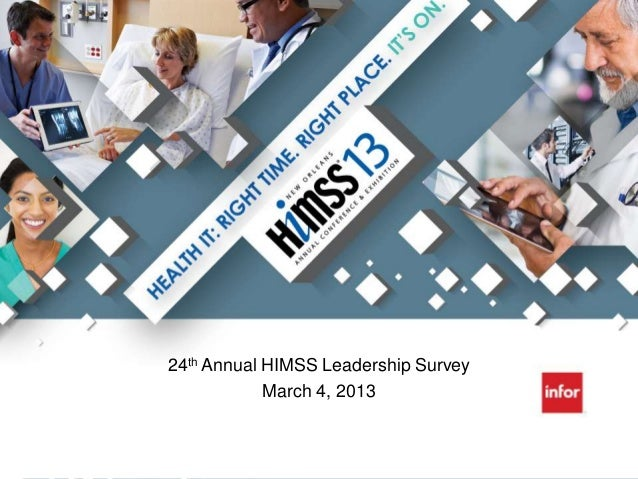 24th Annual HIMSS Leadership Survey            March 4, 2013