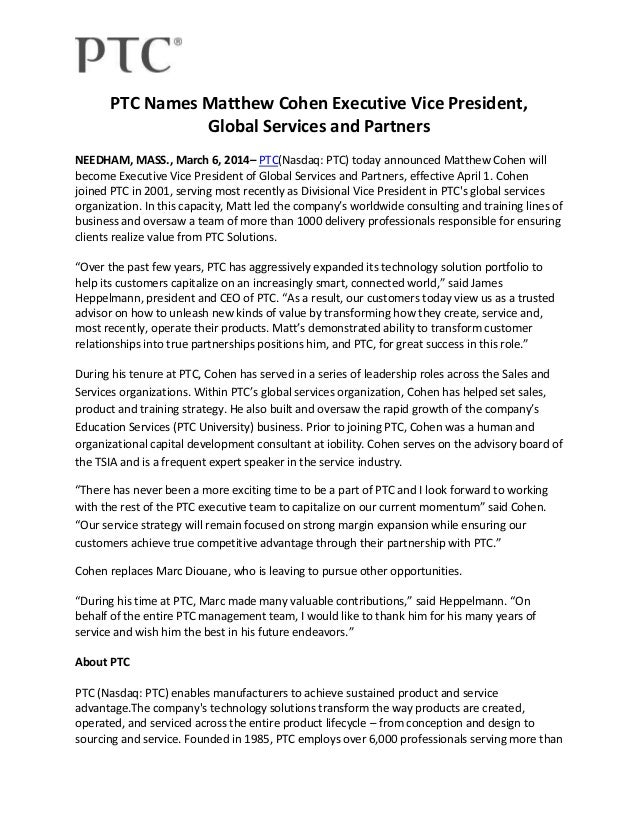 PTC Names Matthew Cohen Executive Vice President, Global Services and Partners NEEDHAM, MASS., March 6, 2014– PTC(Nasdaq: ...