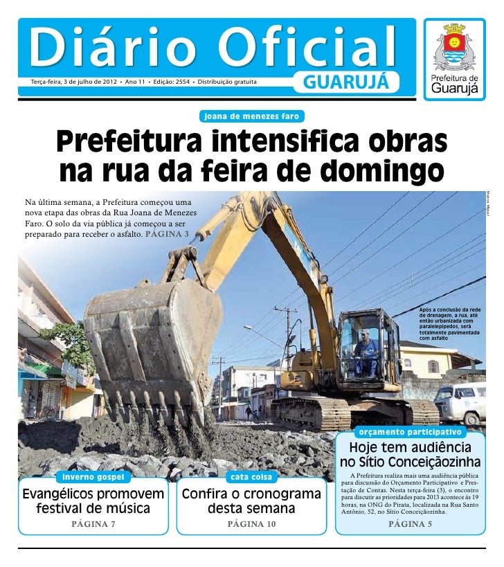 Diário Oficial Terça-feira, 3 de julho de 2012 • Ano 11 • Edição: 2554 • Distribuição gratuita                            ...