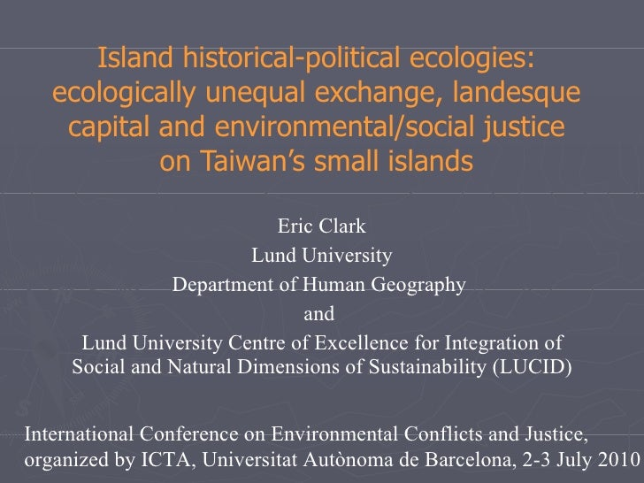 Island historical-political ecologies: ecologically unequal exchange, landesque capital and environmental/social justice o...