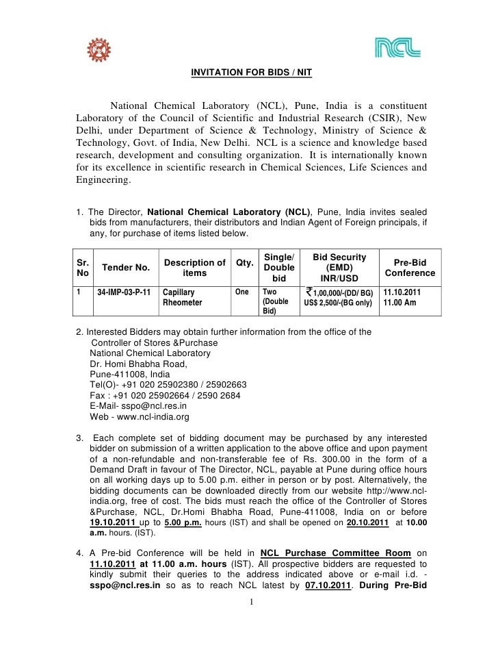 INVITATION FOR BIDS / NIT         National Chemical Laboratory (NCL), Pune, India is a constituentLaboratory of the Counci...