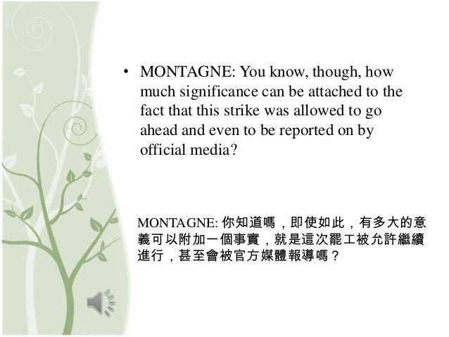 • MONTAGNE: You know, though, how  much significance can be attached to the  fact that this strike was allowed to go  ahea...