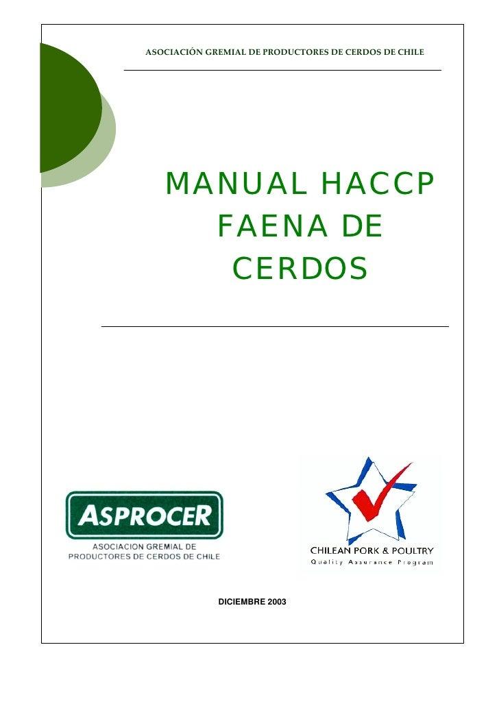 ASOCIACIÓNGREMIALDEPRODUCTORESDECERDOSDECHILE                       MANUAL HACCP                ...