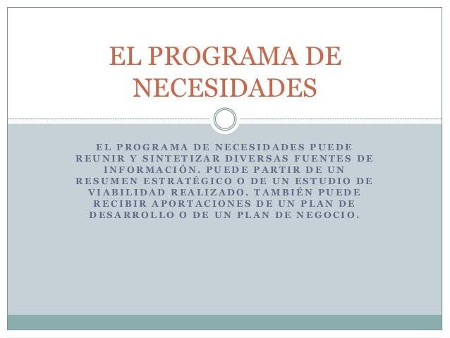 03 el programa de necesidades for Programa de necesidades arquitectura