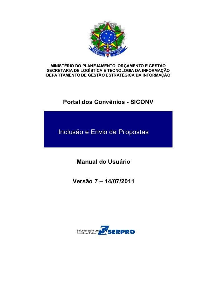 MINISTÉRIO DO PLANEJAMENTO, ORÇAMENTO E GESTÃO SECRETARIA DE LOGÍSTICA E TECNOLOGIA DA INFORMAÇÃO DEPARTAMENTO DE GESTÃO E...
