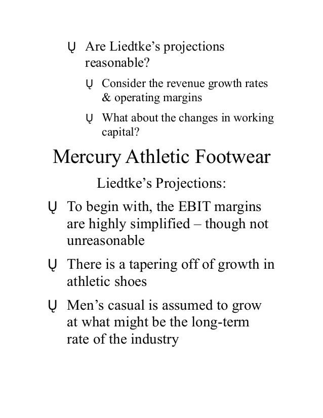 mercury athletic valuing When students have the english-language pdf of this brief case in a coursepack, they will also have the option to purchase an audio versionin january 2007, west coast fashions, inc, a large designer and marketer of branded apparel, announced a strategic reorganization that would result in the divestiture of their wholly owned footwear.
