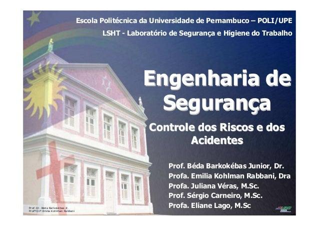 Prof. Dr. Béda Barkokébas Jr. Profª Drª Emilia Kohlman Rabbani Escola Politécnica da Universidade de Pernambuco – POLI/UPE...