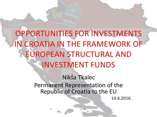 Opportunities for investments in croatia in the framework
