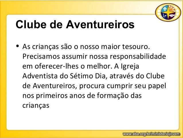 03. conhecendo o clube de aventureiros Slide 2