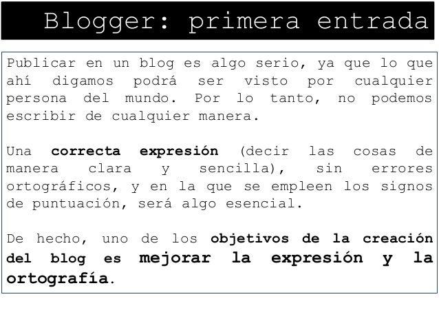 03. Blogger. Primera entrada Slide 2