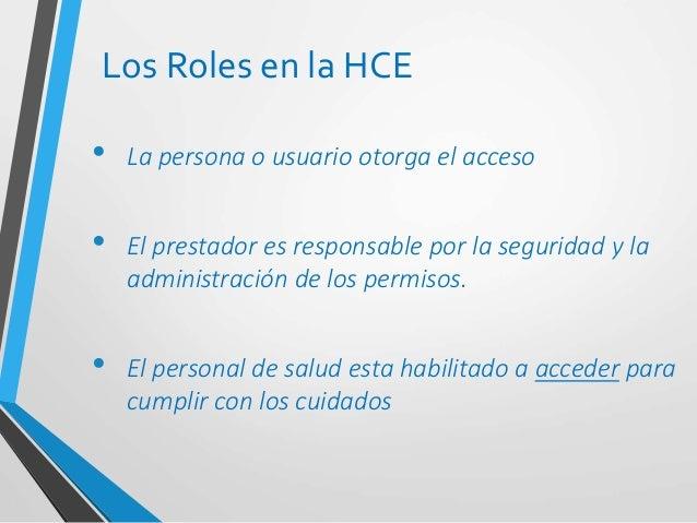 HCE La herramienta necesaria para la continuidad asistencial, la seguridad del paciente y la complementación de los servic...