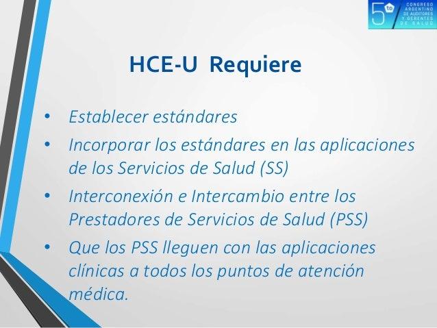 • Establecer estándares • Incorporar los estándares en las aplicaciones de los Servicios de Salud (SS) • Interconexión e I...