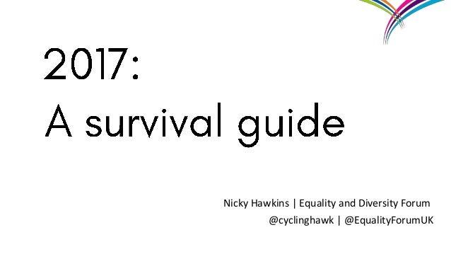 Nicky Hawkins | Equality and Diversity Forum @cyclinghawk | @EqualityForumUK