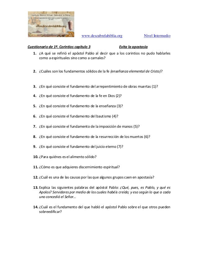 www.descubrelabiblia.org Nivel Intermedio Cuestionario de 1ª. Corintios capítulo 3 Evita la apostasía 1. ¿A qué se refirió...