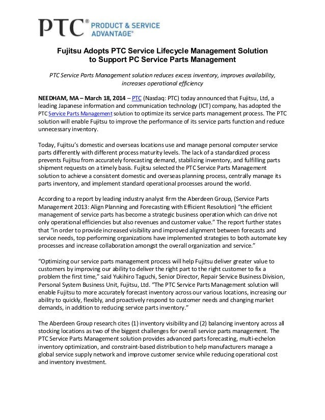 Fujitsu Adopts PTC Service Lifecycle Management Solution to Support PC Service Parts Management PTC Service Parts Manageme...