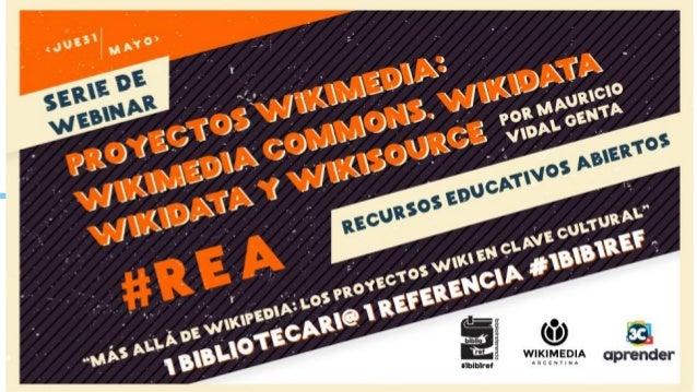 WEBINAR Proyectos de Wikimedia