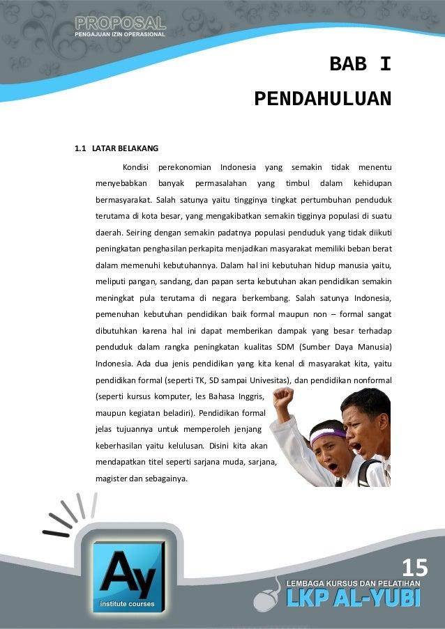 15 BAB I PENDAHULUAN 1.1 LATAR BELAKANG Kondisi perekonomian Indonesia yang semakin tidak menentu menyebabkan banyak perma...