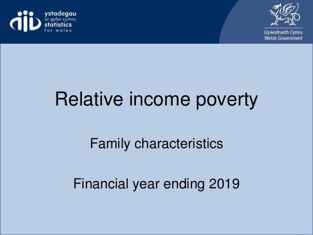 Relative income poverty Family characteristics Financial year ending 2019