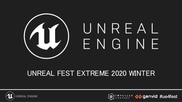 #ue4fest#ue4fest UNREAL FEST EXTREME 2020 WINTER