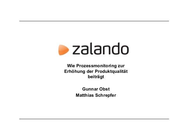 Wie Prozessmonitoring zur Erhöhung der Produktqualität beiträgt Gunnar Obst Matthias Schrepfer