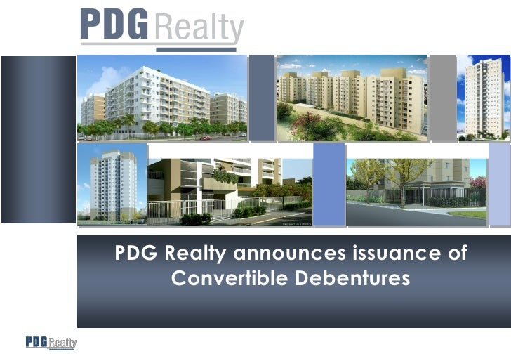 PDG Realty announces issuance of      Convertible Debentures