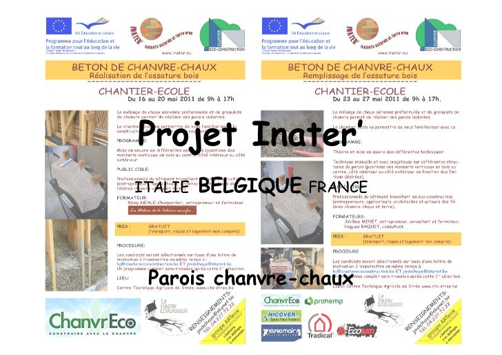 Projet Inater'ITALIE   BELGIQUE FRANCE Parois chanvre-chaux