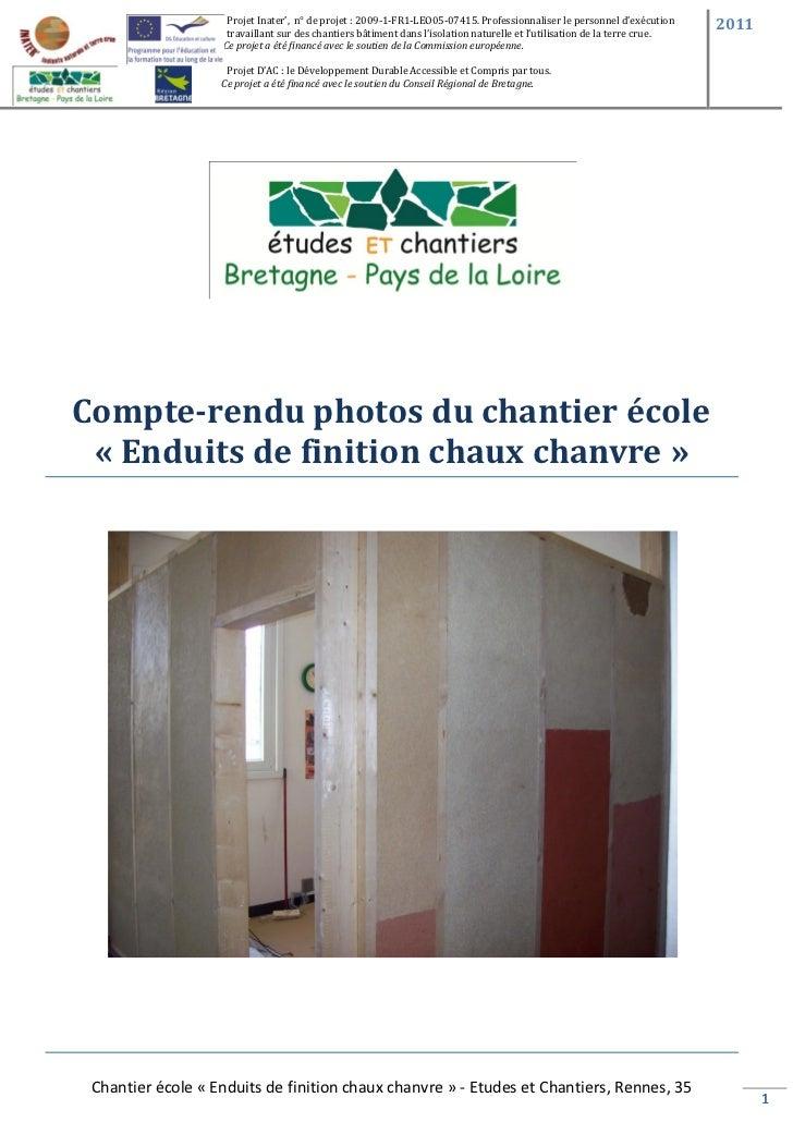 Projet Inater', n° de projet : 2009-1-FR1-LEO05-07415. Professionnaliser le personnel d'exécution      2011               ...