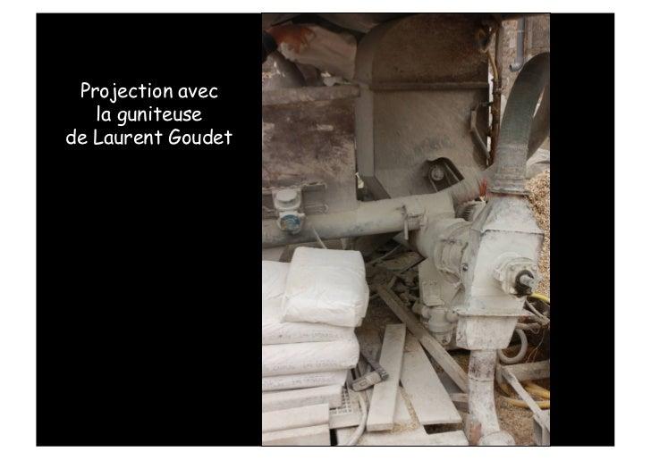 Projection avec   la guniteusede Laurent Goudet