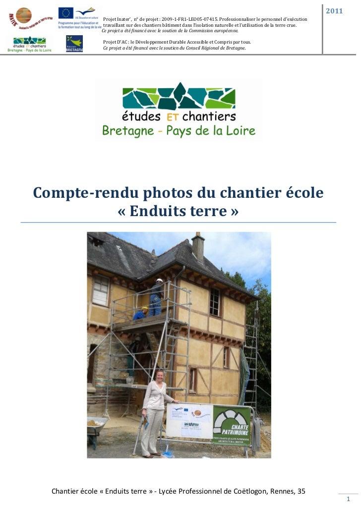2011                  Projet Inater', n° de projet : 2009-1-FR1-LEO05-07415. Professionnaliser le personnel d'exécution   ...