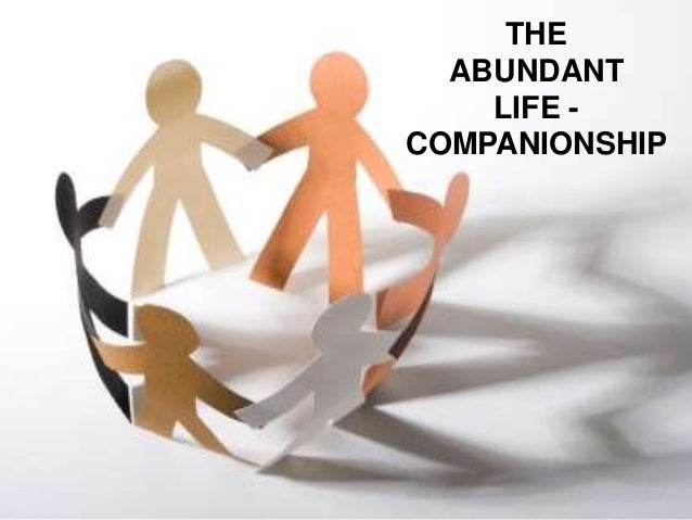 the abundant life companionship
