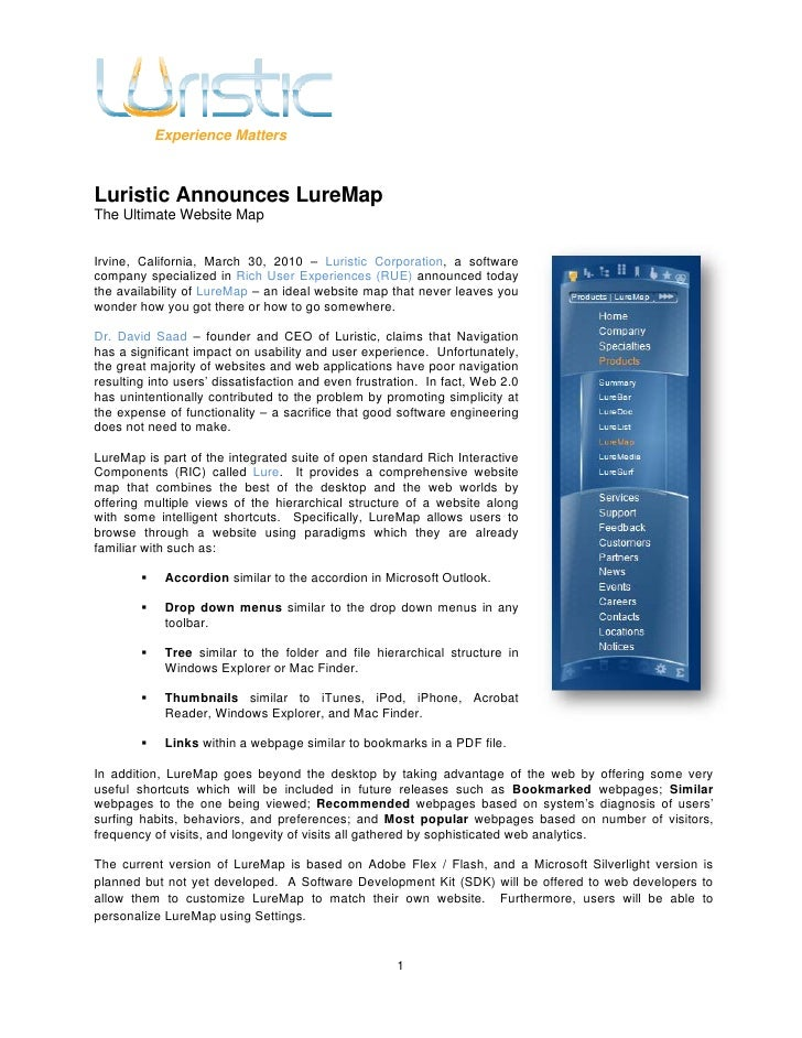 Experience Matters    Luristic Announces LureMap The Ultimate Website Map   Irvine, California, March 30, 2010 – Luristic ...