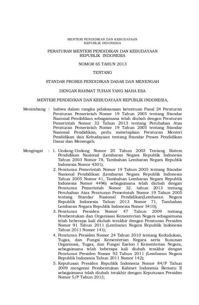 MENTERI PENDIDIKAN DAN KEBUDAYAANREPUBLIK INDONESIAPERATURAN MENTERI PENDIDIKAN DAN KEBUDAYAANREPUBLIK INDONESIANOMOR 65 T...