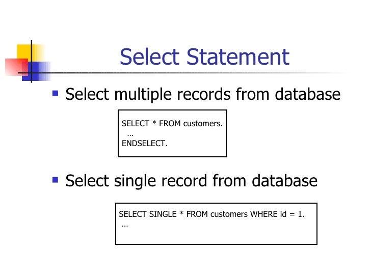 Select Statement <ul><li>Select multiple records from database </li></ul><ul><li>Select single record from database </li><...