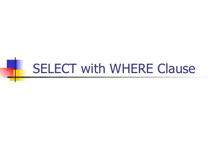 SELECT with WHERE Clause
