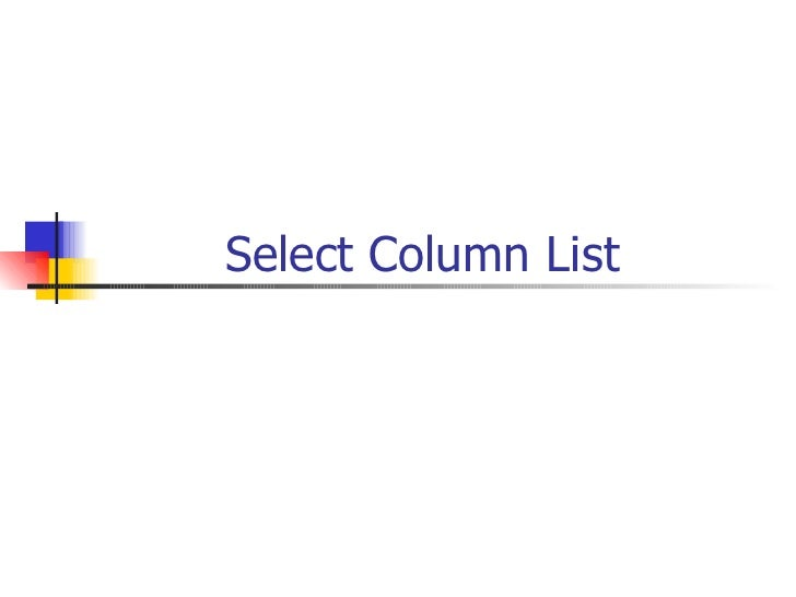 Select Column List