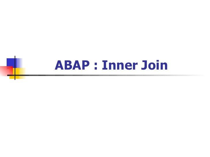 ABAP : Inner Join