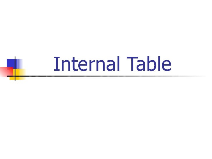 Internal Table
