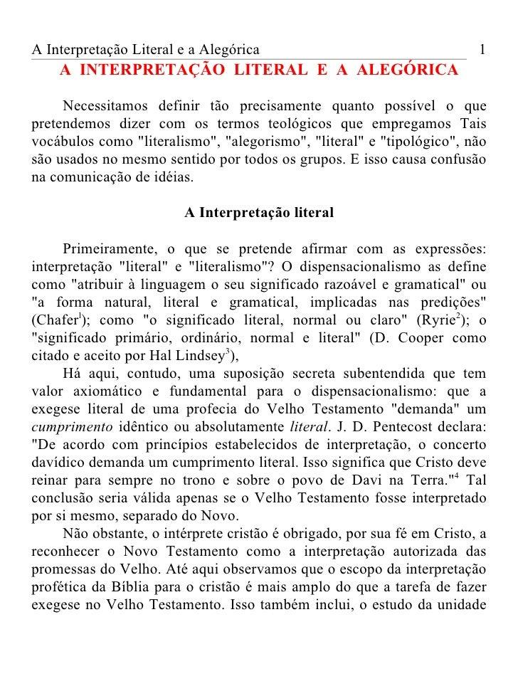A Interpretação Literal e a Alegórica                                    1    A INTERPRETAÇÃO LITERAL E A ALEGÓRICA     Ne...