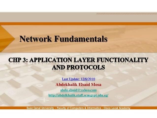 Suez Canal University – Faculty of Computers & Informatics - Cisco Local Academy Network Fundamentals Last Update: 12/6/20...