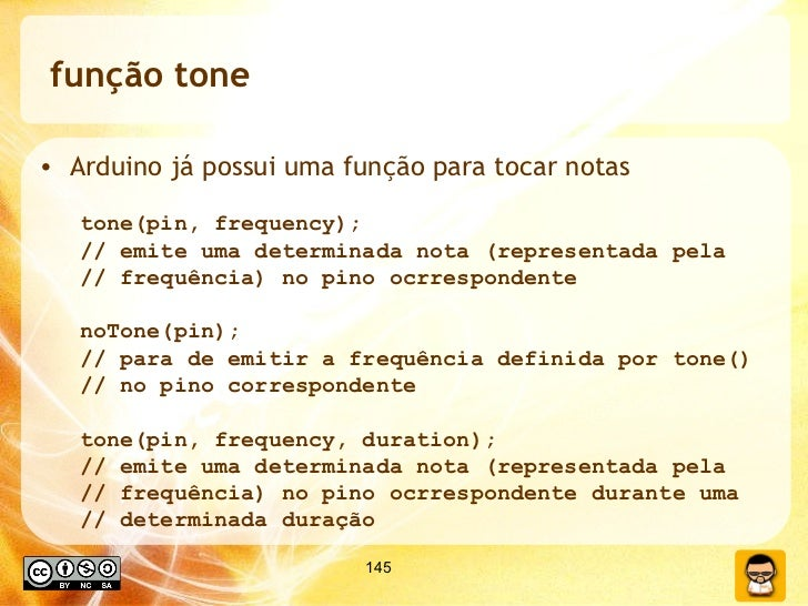 função tone <ul><li>Arduino já possui uma função para tocar notas </li></ul><ul><ul><li>tone(pin, frequency);  </li></ul><...