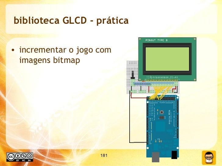 biblioteca GLCD - prática <ul><li>incrementar o jogo com imagens bitmap </li></ul>