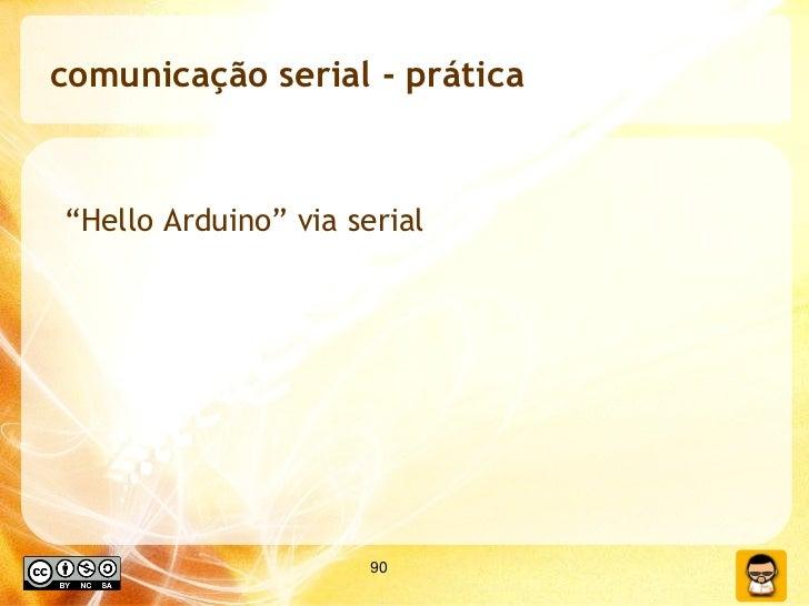 """comunicação serial - prática """" Hello Arduino"""" via serial"""
