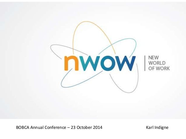 BOBCA Annual Conference – 23 October 2014 Karl Indigne